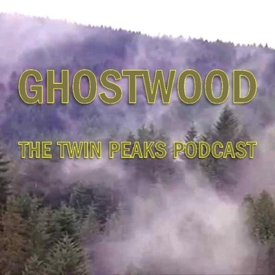 Ghostwood: The Twin Peaks Podcast:Southgate Media Group