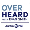 Overheard with Evan Smith on Austin PBS