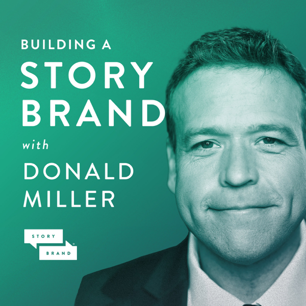 Image result for building a storybrand podcast