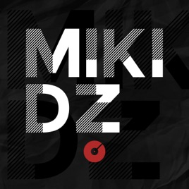 MikiDz on Apple Podcasts