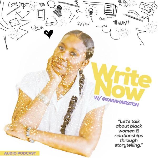 WriteNow w/ Zara Hairston