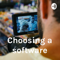 Choosing a software podcast