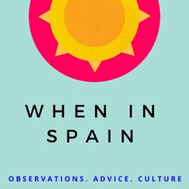 When in Spain on Apple Podcasts