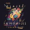 Viajes Inmóviles - Laura Ubaté