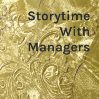Storytime With Managers podcast
