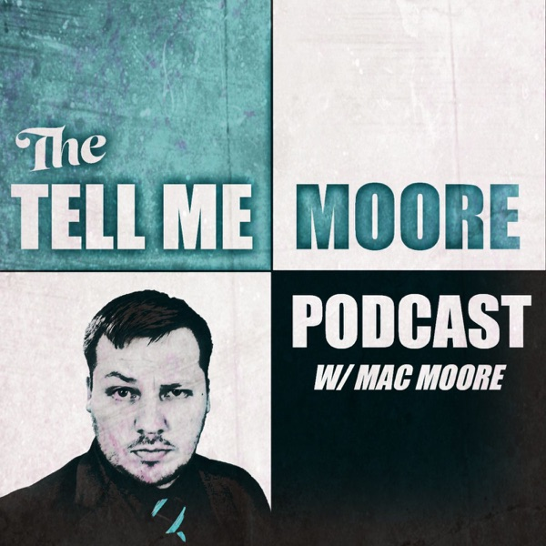 Tell Me Moore podcast