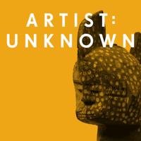 Artist Unknown podcast
