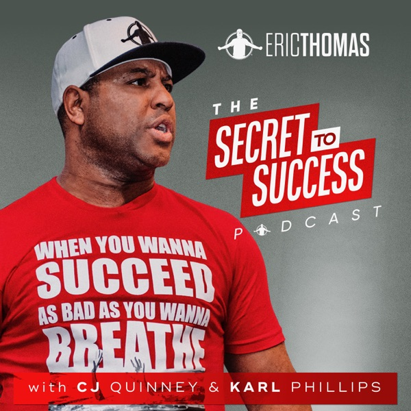 The Secret To Success with CJ & Eric Thomas | Inspiration | Personal Development | Success image