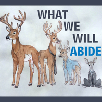What We Will Abide podcast