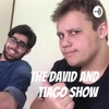The David and Tiago Show