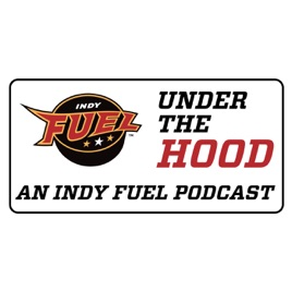 Under the Hood – An Indy Fuel Podcast: Indy Fuel - Under the