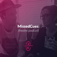 Missed Cues podcast