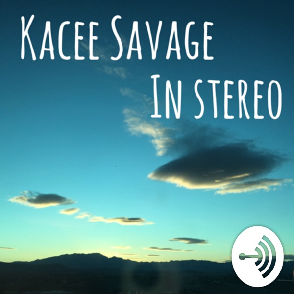 Kacee Savage in Stereo