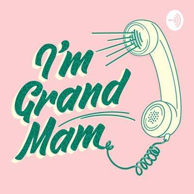 I'm Grand Mam:Kevin Twomey and PJ Kirby