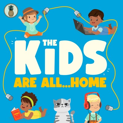 The Kids Are All...Home:Pineapple Street Studios