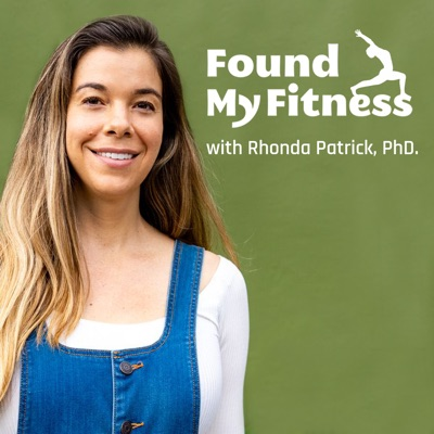 FoundMyFitness:Rhonda Patrick, Ph.D.