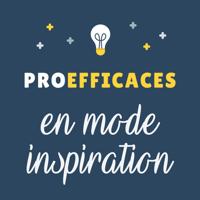 ProEfficaces en Mode Inspiration podcast