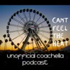 Can't Feel The Heat- Unofficial Coachella Podcast artwork