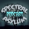 Spectral Asylum Podcast artwork