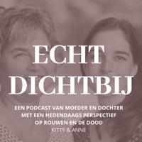Echt dichtbij podcast
