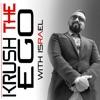 Krush the Ego