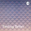 Feeling Better: Communication Self-Improvement
