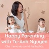 Happy Parenting with Tu-Anh Nguyen artwork