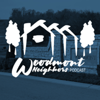 Woodmont Neighbors podcast