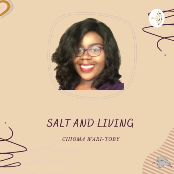 Salt and Living