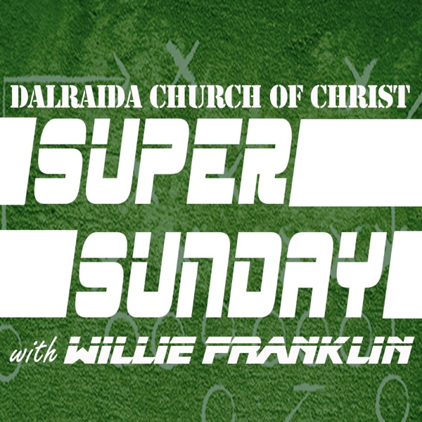 Super Sunday (with Willie Franklin)