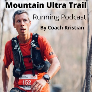 KristianUltra Trail Running Podcast