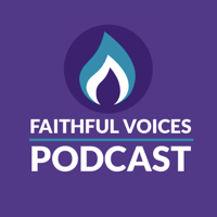 Faithful Voices Podcast podcast