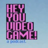 Hey You Video Game artwork