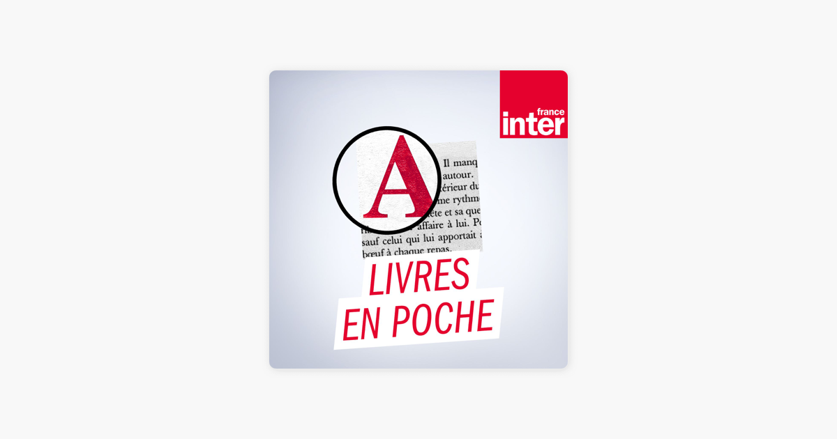 Livres En Poche On Apple Podcasts