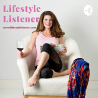 Lifestyle Listener: Tackling Life One Conversation at a Time podcast