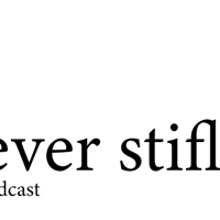 You Need to Stifle podcast