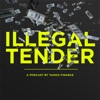 Illegal Tender artwork