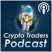 Crypto Traders Podcast podcast