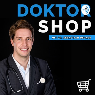 DOKTOR SHOP - E-Commerce Erfolgsrezepte mit Dr. Sebastian Decker