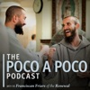 The Poco a Poco Podcast with the Franciscan Friars of the Renewal