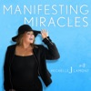 Manifesting Miracles With Michelle J. Lamont artwork
