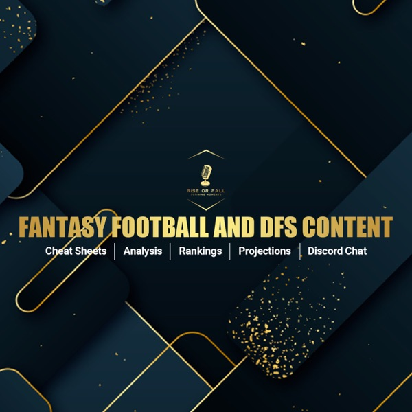 Rise or Fall DFS and Fantasy Football