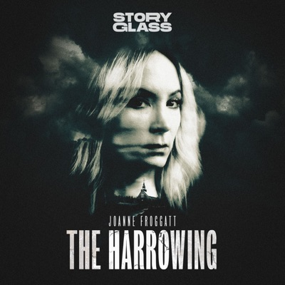 The Harrowing:Storyglass