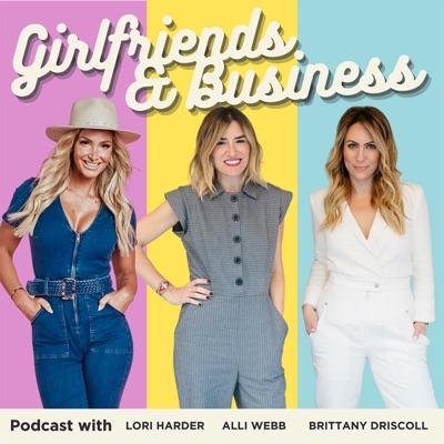 Girlfriends & Business:Lori Harder, Alli Webb, Brittany Driscoll