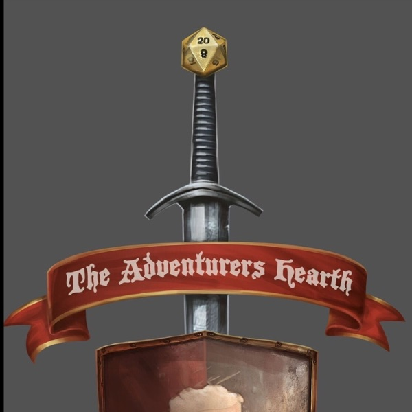 The Adventurers Hearth, Not your average DND Podcast image
