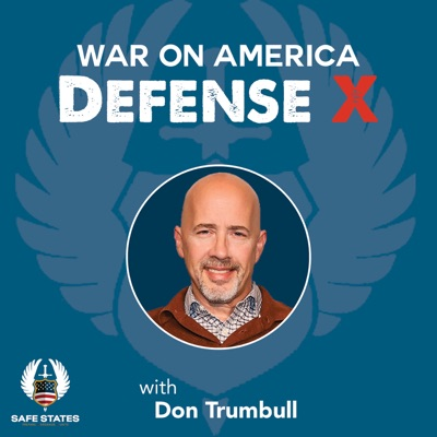 War On America Defense X with Don Trumbull: Episode 01