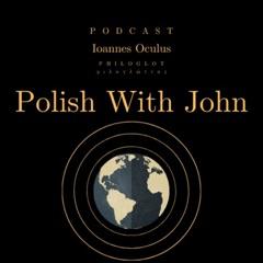 Polish with John