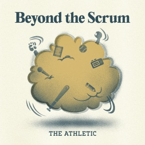 Beyond the Scrum: The Baseball Stories We Didn't Write