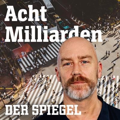 Acht Milliarden – Der Auslands-Podcast
