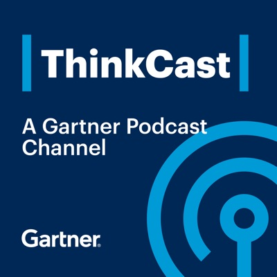 Gartner ThinkCast:Gartner